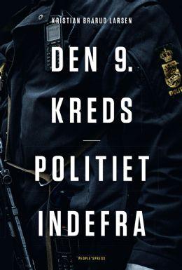 Den 9. kreds – politiet indefra