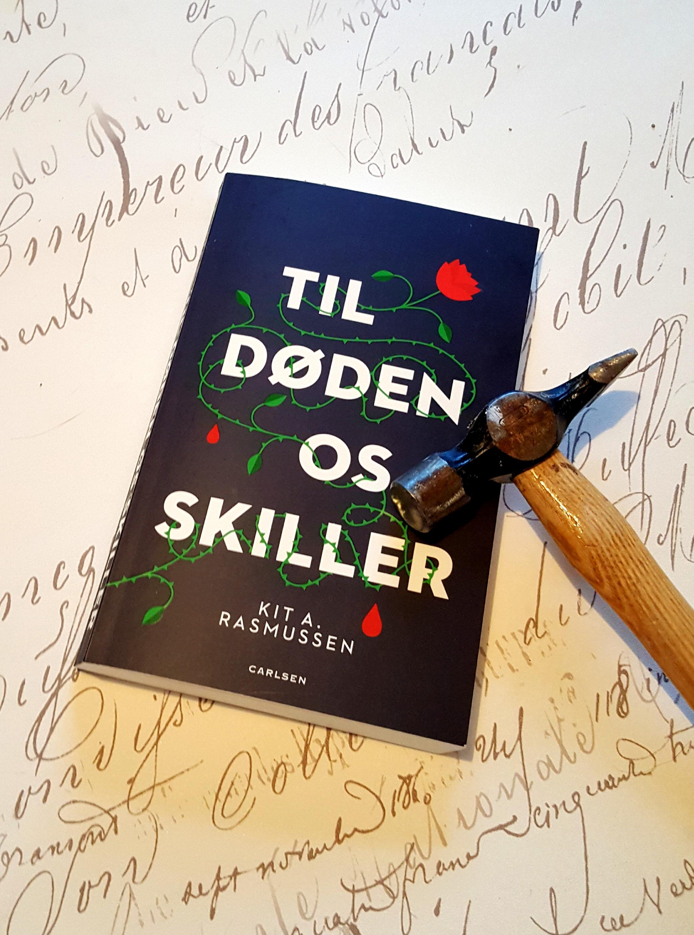 Til døden os skiller af Kit A. Rasmussen