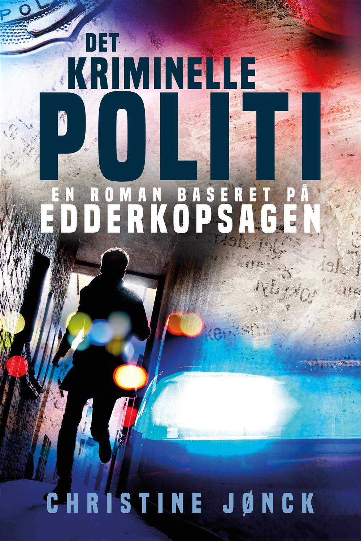 Det kriminelle politi af Christine Jønck