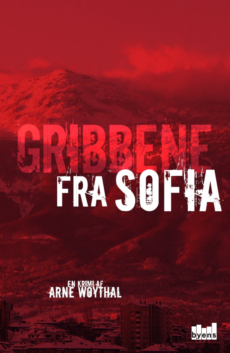 Gribbene fra Sofia af Arne Woythal