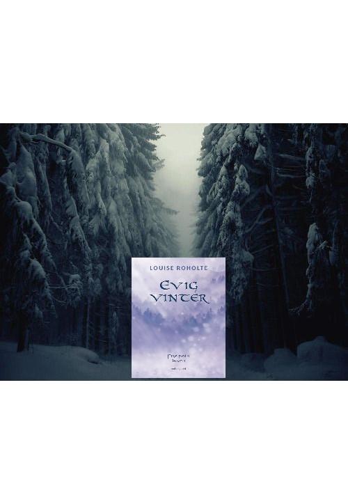 Evig vinter af Louise Roholte