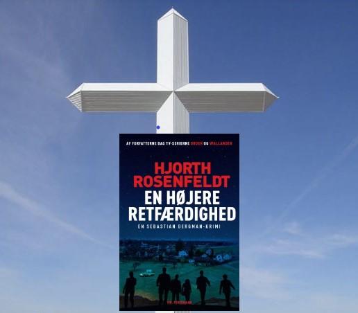 En højere retfærdighed af Hjorth og Rosenfeldt