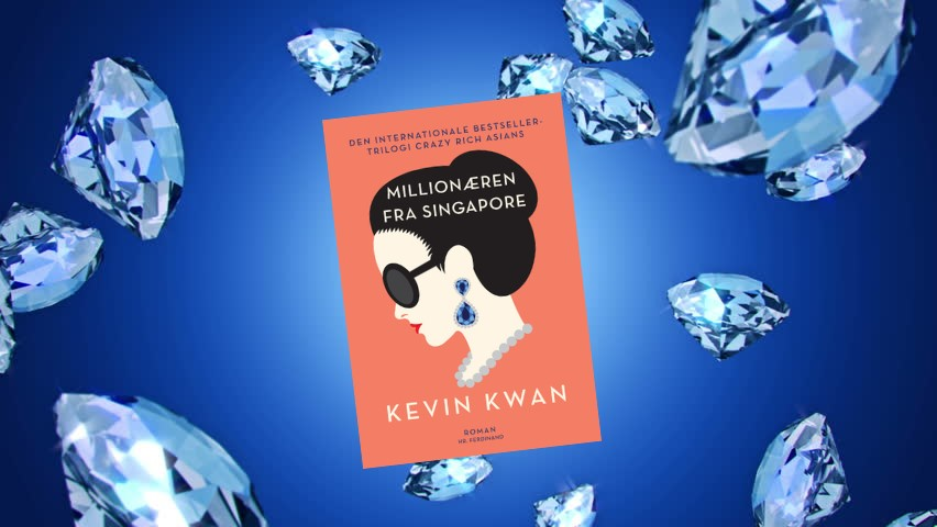 Millionæren fra Singapore af Kevin Kwan