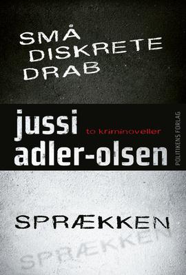 Små diskrete drab/Sprækken af Jussi Adler-Olsen