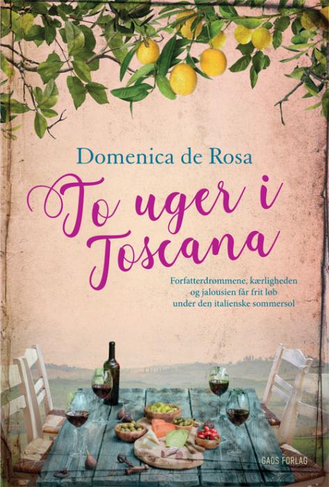 2 uger i Toscana af Domenica de Rosa