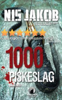 1000 piskeslag af Nis Jakob