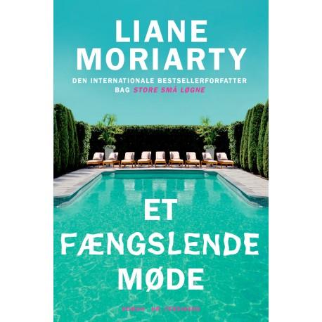 Et fængslende møde af Liana Moriarty