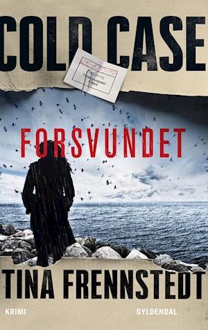 Cold Case: Forsvundet af Tina Frennstedt