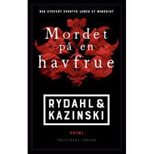 Mordet på en havfrue af A.J. Kazinski og Thomas Rydahl