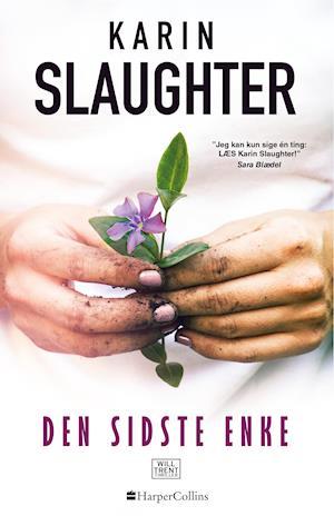 Den sidste enke af Karin Slaughter
