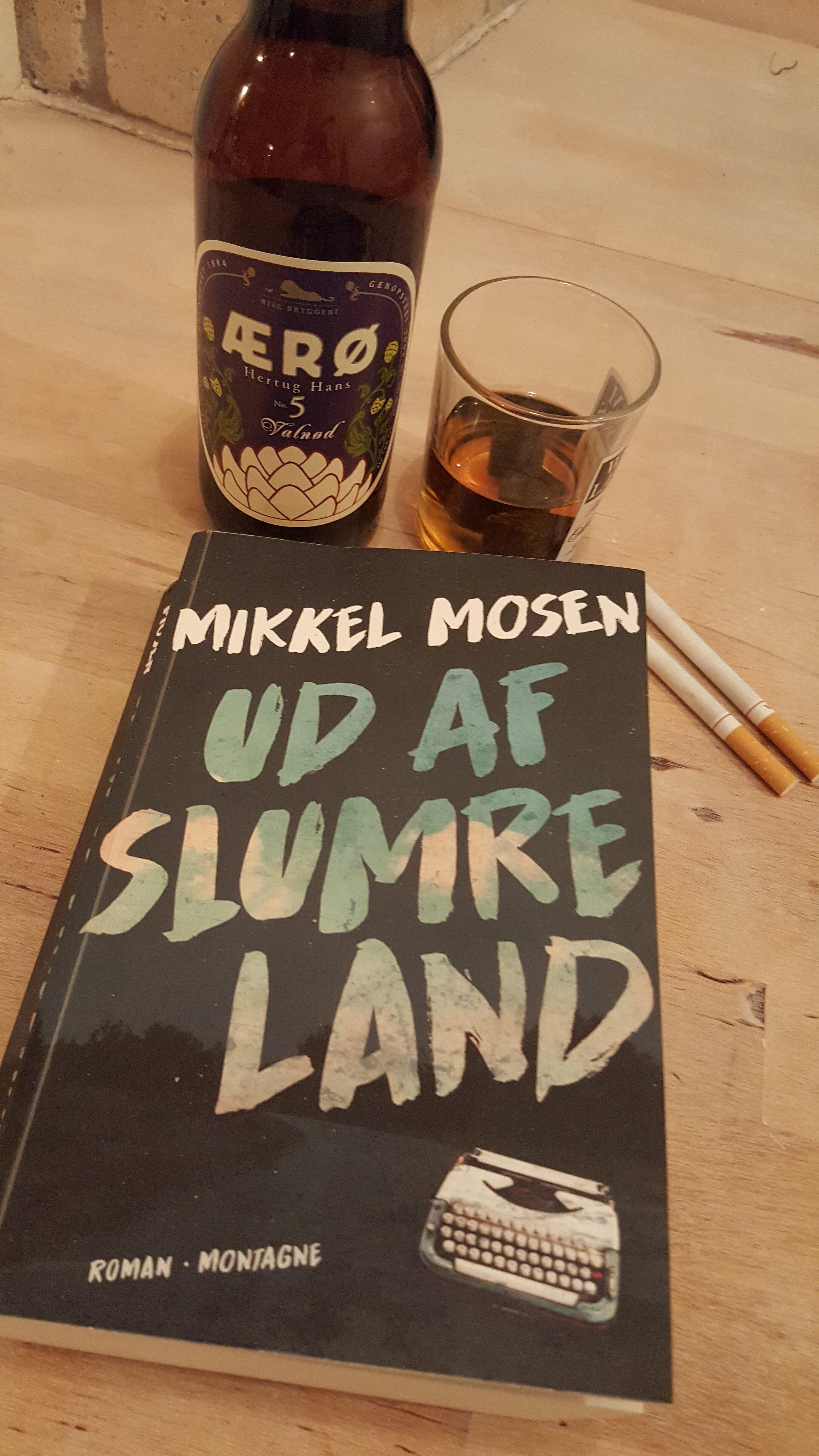 Ud af slumreland af Mikkel Mosen