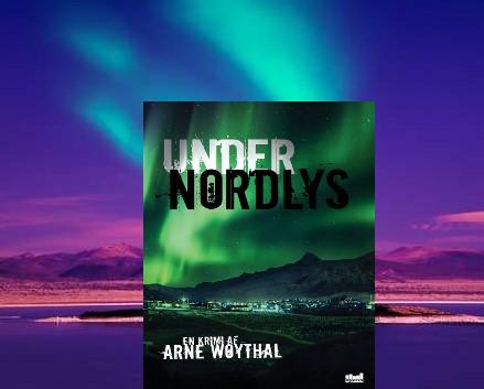 Under Nordlys af Arne Woythal