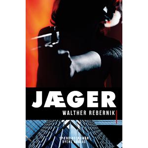 Jæger af Walther Rebernik
