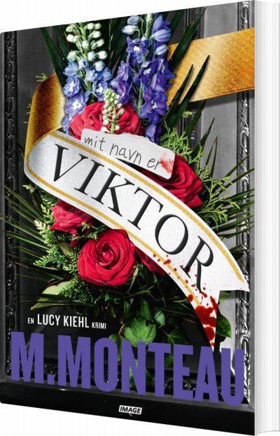Mit navn er Viktor af Marianne Monteau