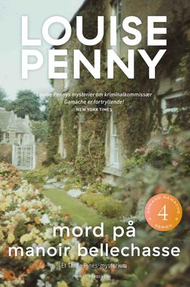 Mord på Manoir Bellechasse af Louise Penny (Gamache #4)