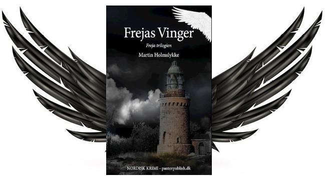Frejas vinger af Martin Holmslykke (Freja #2)