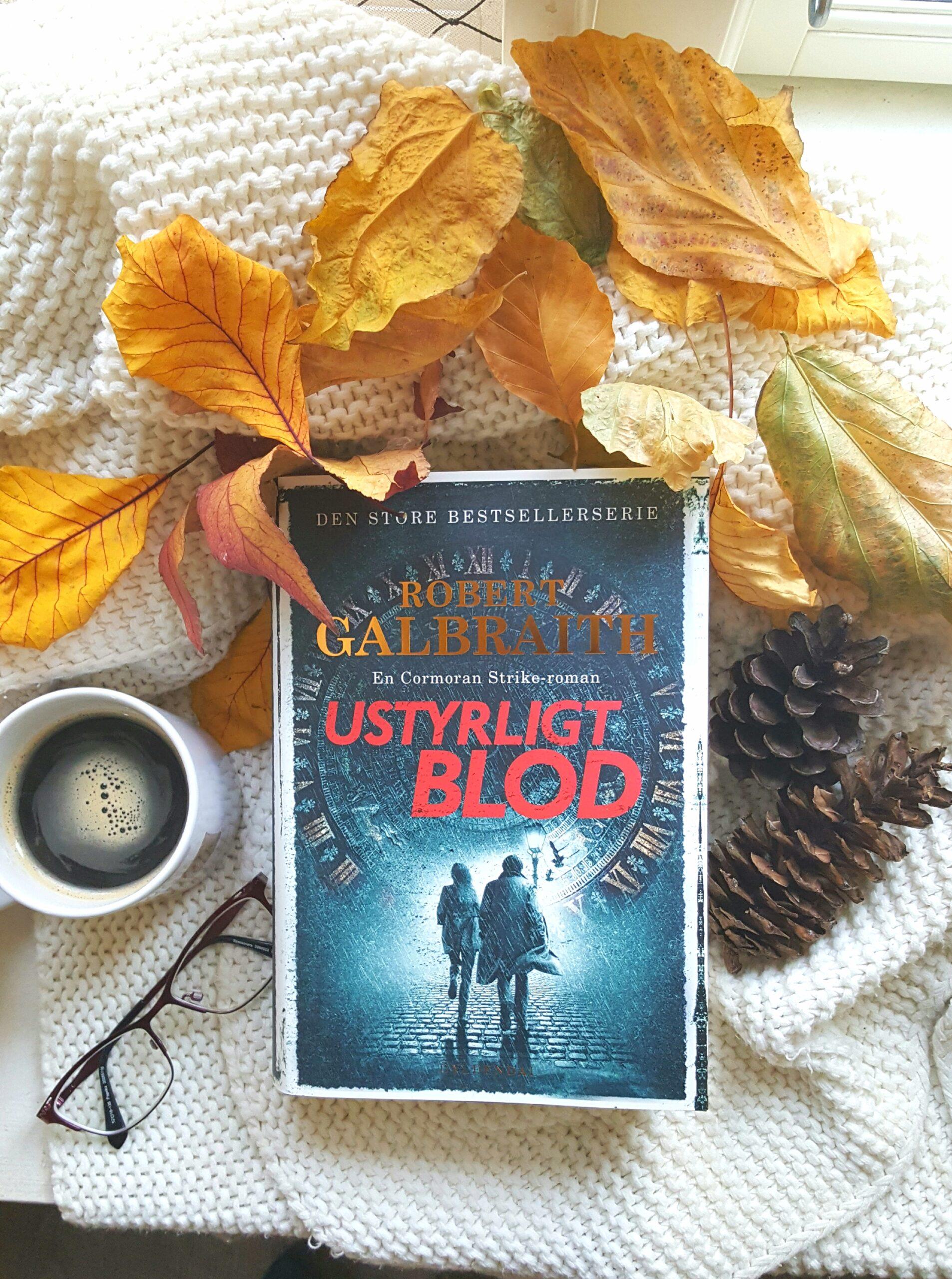 Ustyrligt blod af Robert Galbraith (Comoran Strike #5)