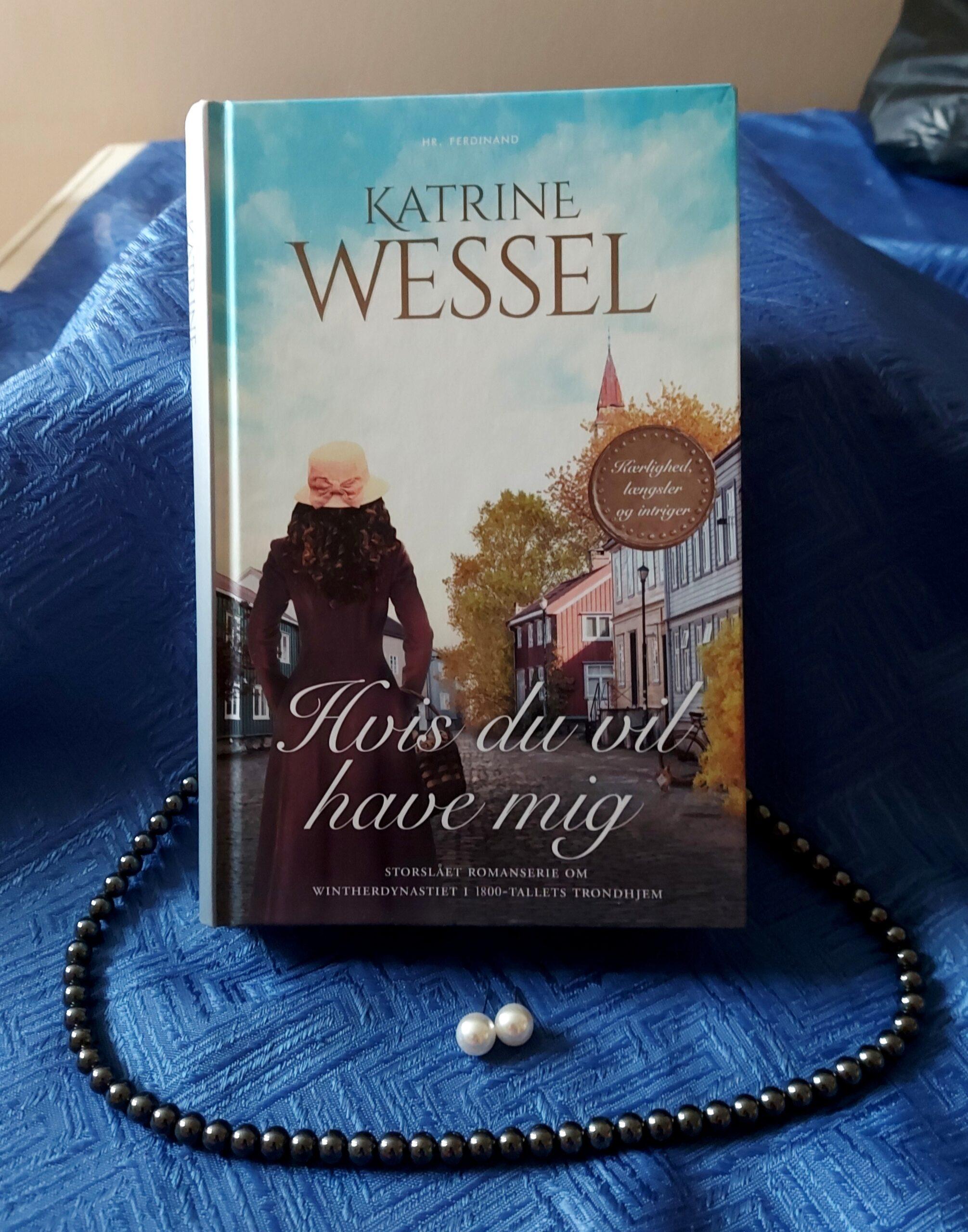 Hvis du vil have mig af Katrine Wessel-Aas (Winther Dynastiet #2)
