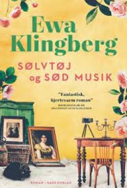 Sølvtøj og sød musik af Ewa Klingberg (Huskvarna #2)