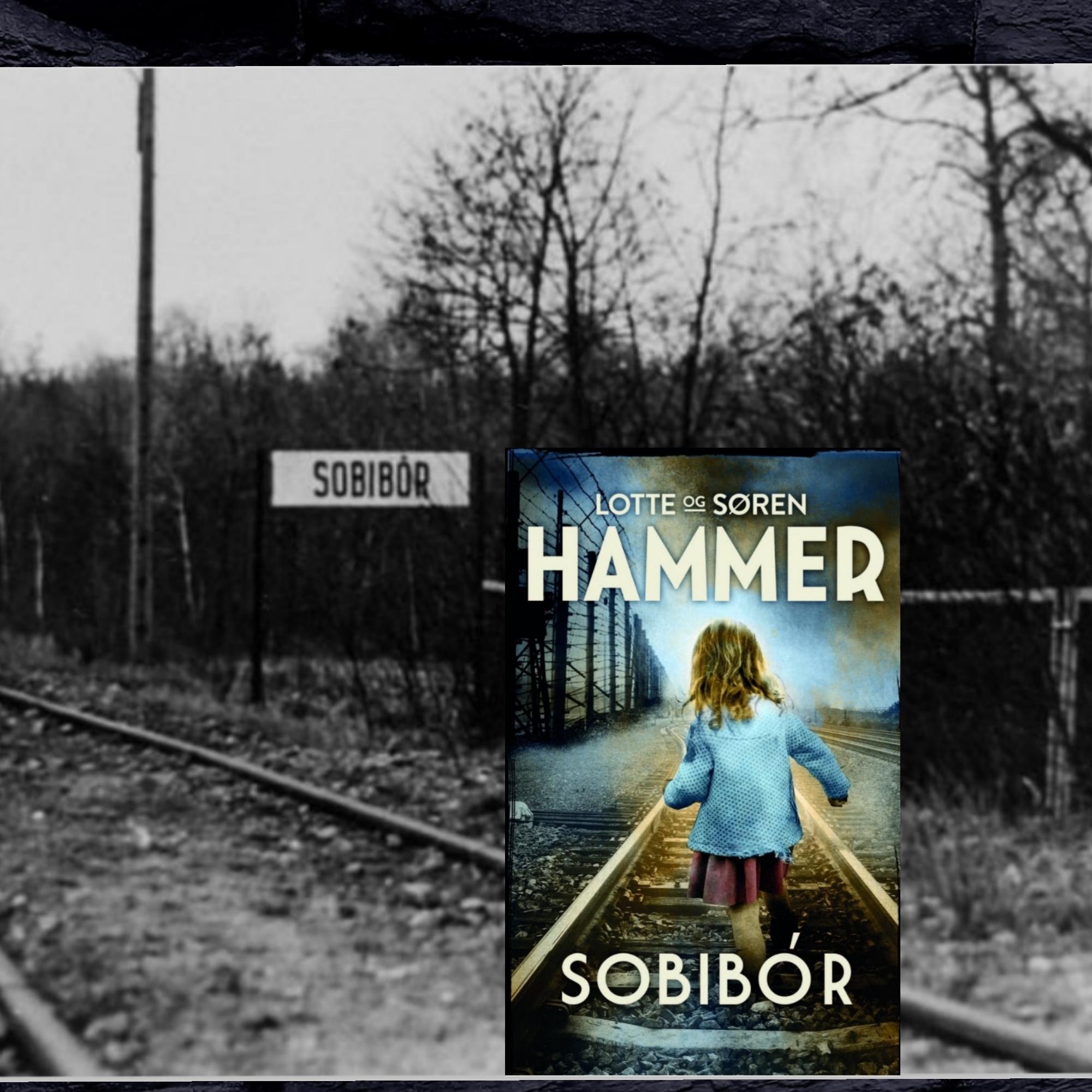 Sobibór af Lotte og Søren Hammer (Venner og fjender #5)