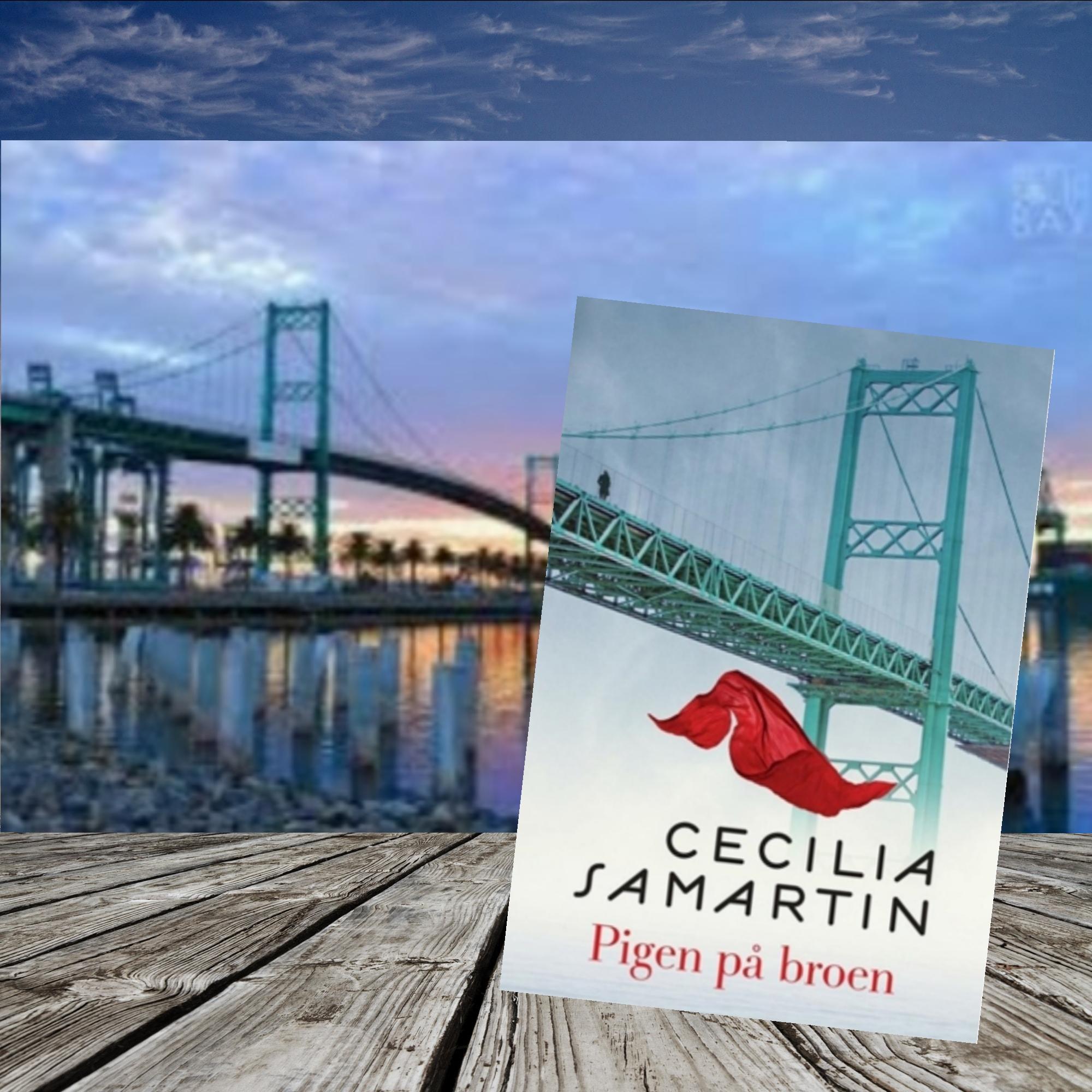 Pigen på broen af Cecilia Sarmartin